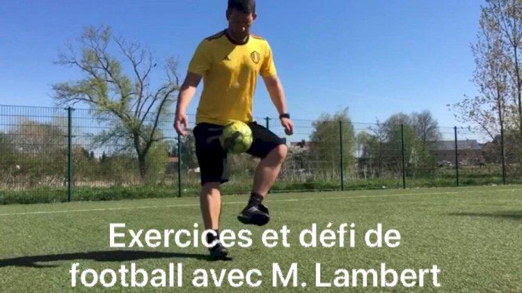 Le cours et défis de football : Jeudi 16 avril avec M. Lambert
